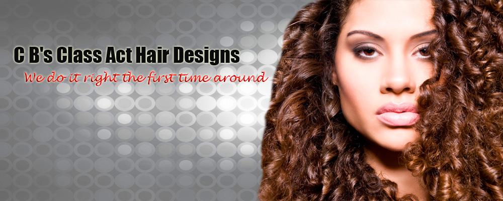 Our Service Cbs Class Act Hair Designs Salon Winston Salem